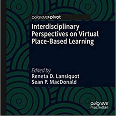 Interdisciplinary Perspectives on Virtual Place-Based Learning